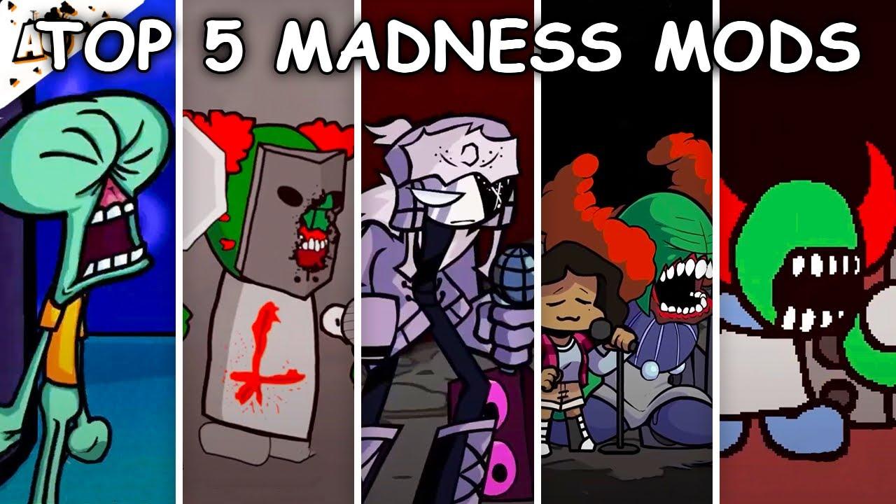 Top 5 Madness Mods - Friday Night Funkin'