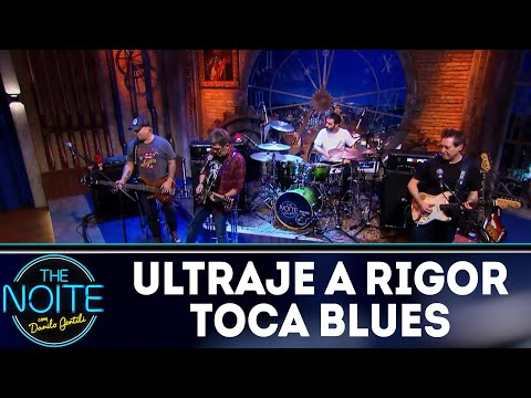 Ultraje toca Blues | The Noite (13/06/18)