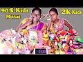 90's KIDS MITTAI vs 20K KIDS MITTAI EATING CHALLENGE IN TAMIL FOODIES DIVYA vs ANUSHYA | COMPETITION