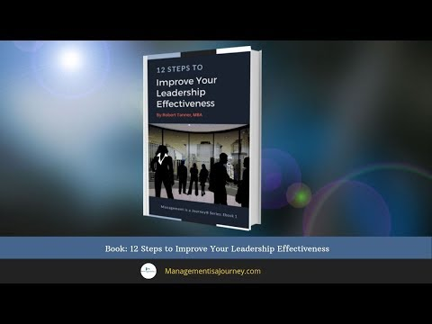 Ebook:  12 Steps to Improve Your Leadership Effectiveness
