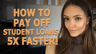 How to pay off student loans 4-5X faster