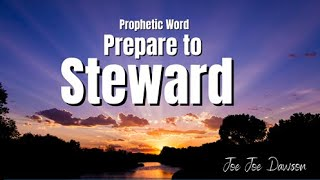 Prophetic Word - Steward the Prophetic Words
