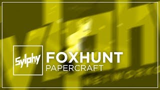 Foxhunt - Papercraft
