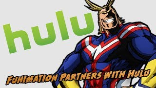 Funimation Partners With Hulu After Ending Partnership With Crunchyroll