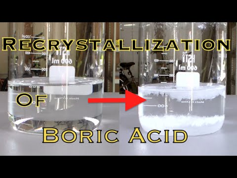How To Purify Boric Acid (by Recrystallization)