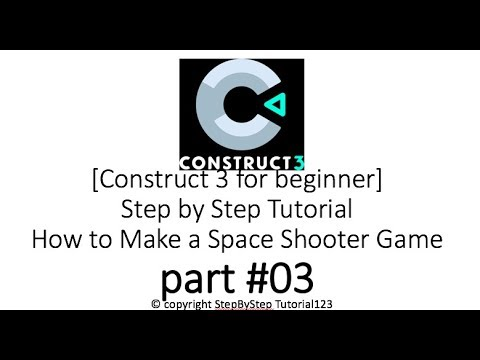 Construct 3 for beginner] part#03 Step by Step Tutorial How to Make
