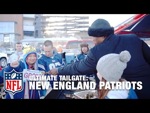 Ultimate Tailgate: The New England Patriots | NFL
