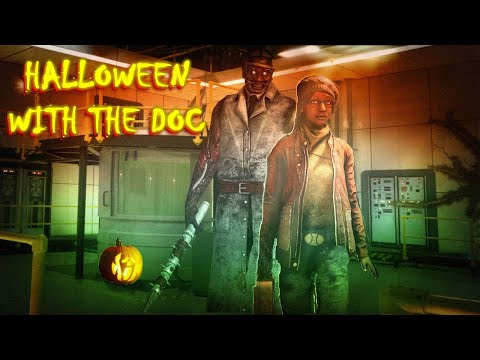 V - HALLOWEEN WITH THE DOC - Dead By Daylight