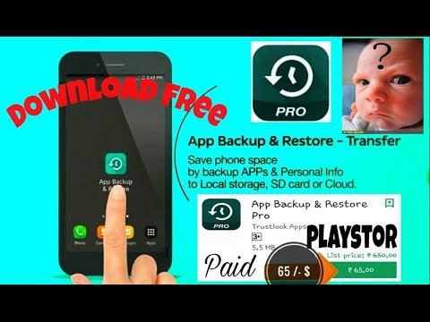 How to download ( App Backup & Restore PRO ) Download Now Free 100% work  Guarante