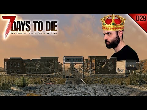 7 DAYS TO DIE #D29 | EL REY DE PERISHTON | Gameplay Español