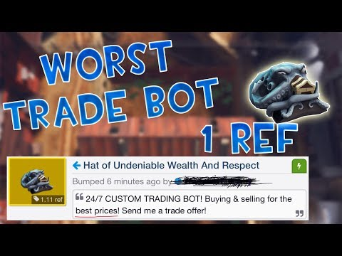 [TF2] Worst Trade Bot Ever... (Funny trades & Scam Attempts)