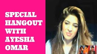 Google Hangout with Ayesha Omer.