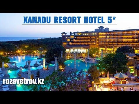 Обзор отеля Xanadu Resort Hotel 5* | Отели Турции