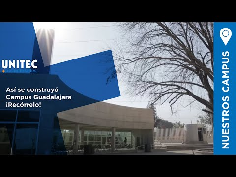 Así construimos UNITEC Campus Guadalajara: Time Lapse