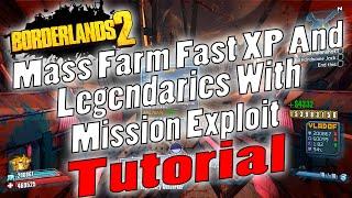 borderlands 2   mass farm fast xp and legendaries with mission exploit   tutorial