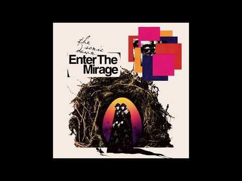 The Sonic Dawn - Enter The Mirage (Full Album 2020)