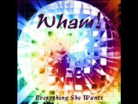 Wham - Everything She Wants ('97 Remix)