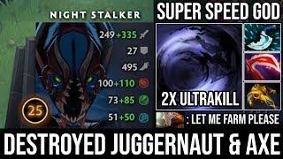 New IMBA Carry Night Stalker - Epic Pro NS Destroyed Jugger & Axe with 2x Ultrakills 27Kills DotA 2