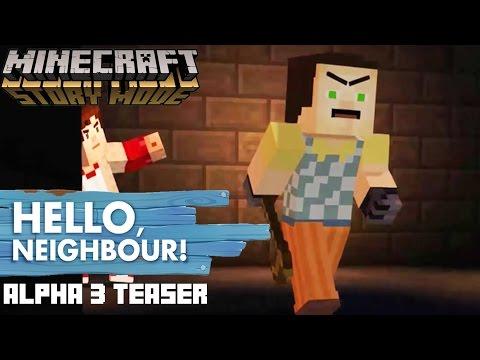HELLO NEIGHBOR Alpha 3 Teaser Minecraft Story Mode !
