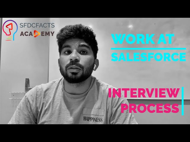 How to: Work at Salesforce — Interview Process | By Salesforce Software Engineer