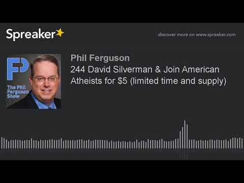 244 David Silverman & Join American Atheists for $5 (limited time and supply)