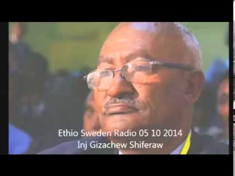 Ethio sweden Radio 05  10 2014 Ing Gizachew Shiferaw
