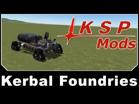 KSP Mods - Kerbal Foundries