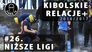 KIBOLSKIE RELACJE+ | #26 niższe ligi (2016-2017) | PiknikTV