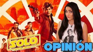 Han Solo: Una Historia de Star Wars // Opinión SIN SPOILERS