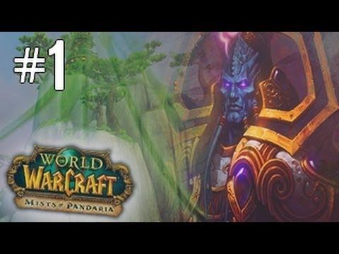 [Let's Play] WoW Mists Of Pandaria Ep.01 | Bienvenue en Pandarie [HD] [Fr]