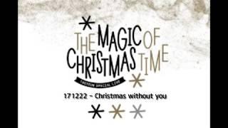 171222 태연 the magic of christmas time - christmas without you