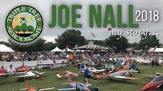 JOE NALL 2018, my story...