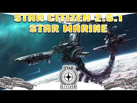 Star Citizen - Gameplay ESPAÑOL -  2.6.1 LIVE ALPHA - STAR MARINE
