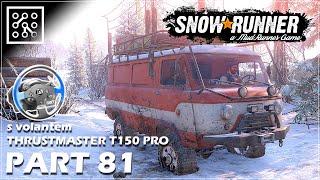SNOWRUNNER CZ | HOTOVO na 100% - #81 + Thrustmaster T150 PRO  | Lets play | Česky