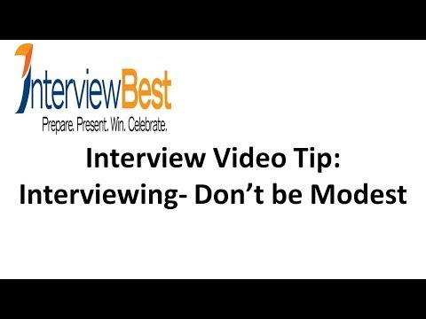In Job Interviews - Don't Be Modest! Interviewing Tips From An Expert