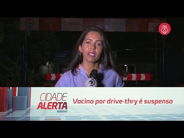 Vacina por drive-thry é suspensa