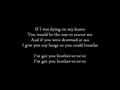 Kodaline - Brother - Lyrics