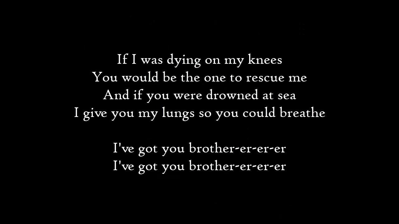 Download Kodaline - Brother - Lyrics