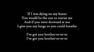 Kodaline - Brother - Lyrics
