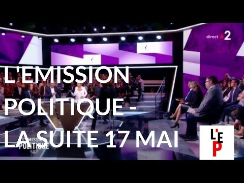 L'Emission politique du 17 mai 2018 : la suite (France 2)