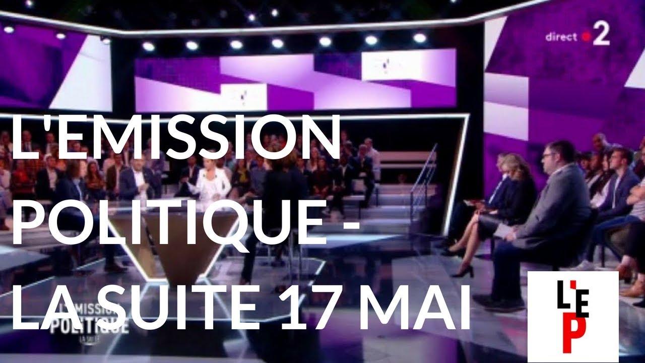 L'Emission politique du 17 mai 2018 : la suite (France 2)