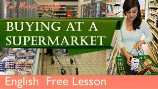 Buying at a supermarket - Shopping English Lesson