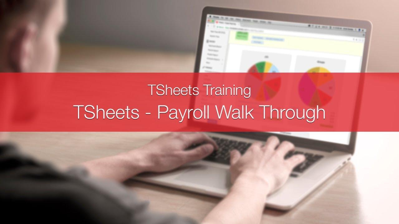 TSheets Payroll Walk Through