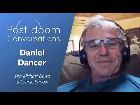 Daniel Dancer: Post-doom with Connie Barlow and Michael Dowd
