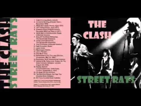The Clash - Street Rats - Live, Outtakes, Demos (HQ Audio Only)