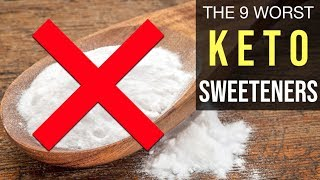 STOP USING THESE 9 SWEETENERS ON THE KETO DIET!!!