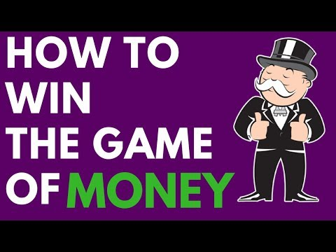 How to Win the Game of Money | Strategies for Financial Freedom
