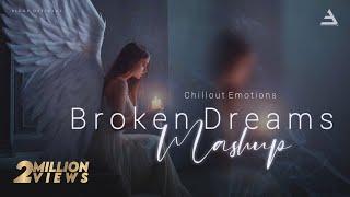 Broken Dreams Mashup 2021 | LoFi Emotion Chillout Remix  | BICKYOFFICIAL