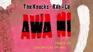 Baixar The Knocks & Kah-Lo - Awa Ni (The Knocks VIP Mix) [Official Audio]