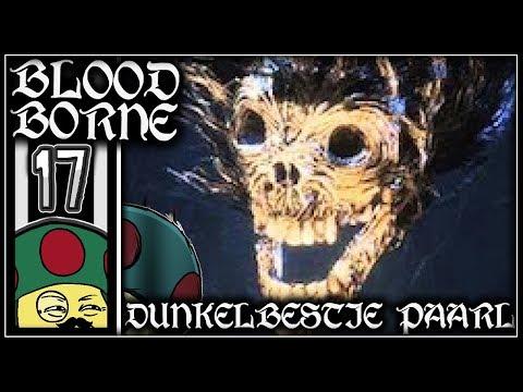 Moggy vs. Bloodborne - [Dunkelbestie Paarl 2.0] #17